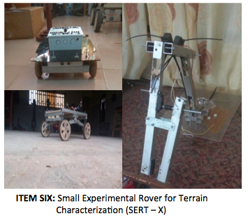 ITEM SIX- Small Experimental Rover for Terrain Characterization (SERT – X)